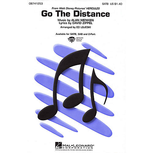 Hal Leonard Go the Distance SAB Arranged by Ed Lojeski