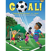 Hal Leonard Goal! (The Beautiful Game of Football ... er ... Soccer!) Performance/Accompaniment CD by John Jacobson