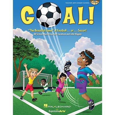 Hal Leonard Goal! (The Beautiful Game of Football ... er ... Soccer!) Performance/Accompaniment CD by John Jacobson