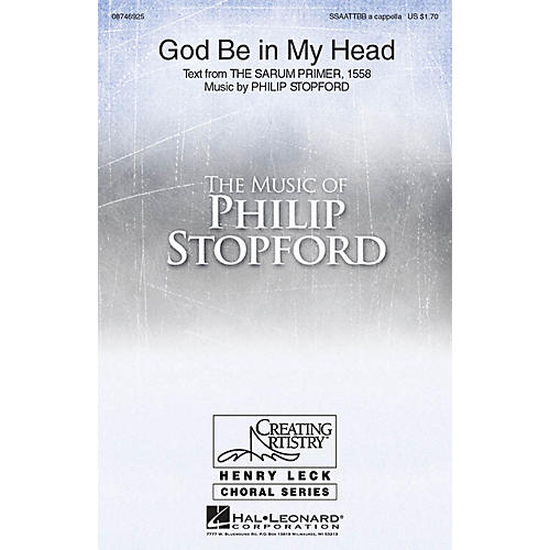Hal Leonard God Be in My Head SSAATTBB A Cappella composed by Philip Stopford