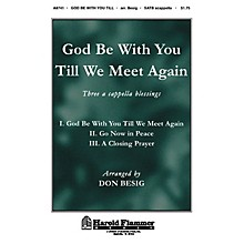 Shawnee Press God Be with You Till We Meet Again SATB a cappella arranged by Don Besig