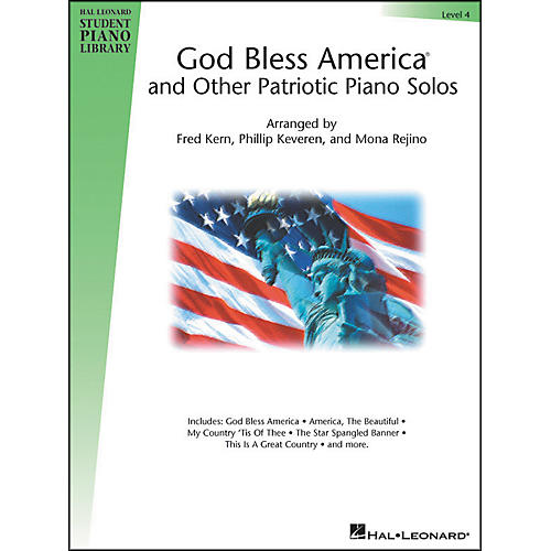 Hal Leonard God Bless America And Other Patriotic Piano Solos Level 4 Hal Leonard Student Piano Library