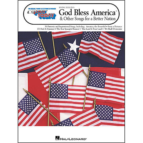 Hal Leonard God Bless America & Other Songs for A Better Nation E-Z Play 236