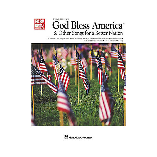 Hal Leonard God Bless America and Other Songs for a Better Nation Easy Guitar Book