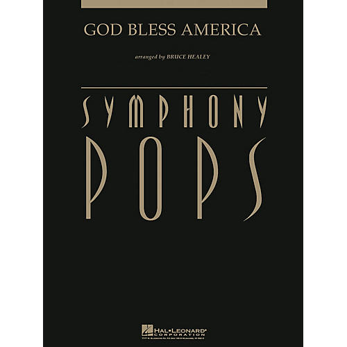 Hal Leonard God Bless America (with opt. Narrator Deluxe Score) Arranged by Bruce Healey