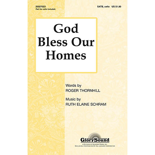 Shawnee Press God Bless Our Homes SATB composed by Ruth Elaine Schram