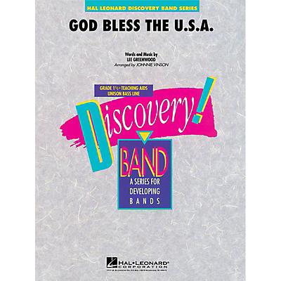 Hal Leonard God Bless the U.S.A. Concert Band Level 1.5 by Lee Greenwood Arranged by Johnnie Vinson
