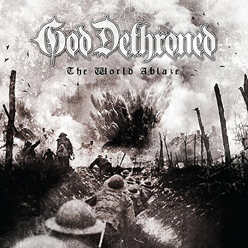 Alliance God Dethroned - The World's Ablaze