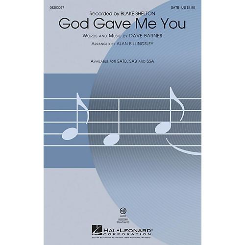 Hal Leonard God Gave Me You SSA by Blake Shelton Arranged by Alan Billingsley