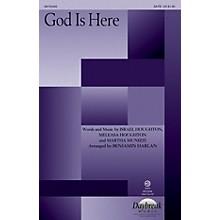 Daybreak Music God Is Here CHOIRTRAX CD Arranged by Benjamin Harlan