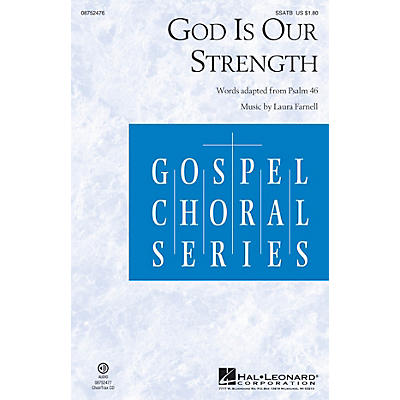 Hal Leonard God Is Our Strength SSATB composed by Laura Farnell