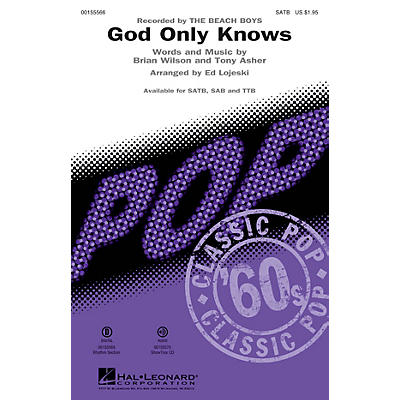 Hal Leonard God Only Knows SATB by The Beach Boys arranged by Ed Lojeski