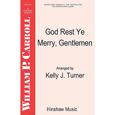 Hinshaw Music God Rest Ye Merry Gentlemen TTBB arranged by Turner