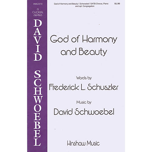 Hinshaw Music God of Harmony and Beauty SATB composed by David Schwoebel