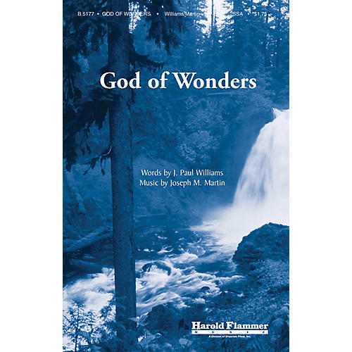 Shawnee Press God of Wonders SSA composed by J. Paul Williams