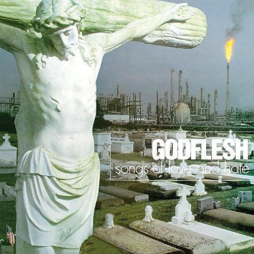 Alliance Godflesh - Songs Of Love & Hate