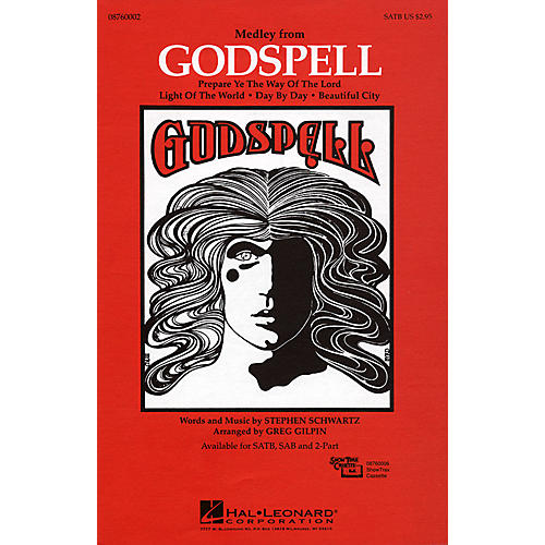 Hal Leonard Godspell (Medley) SATB arranged by Greg Gilpin