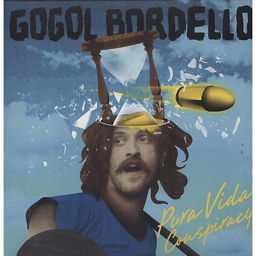 Alliance Gogol Bordello - Pura Vida Conspiracy