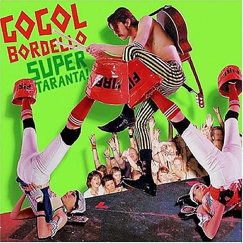 Alliance Gogol Bordello - Super Taranta