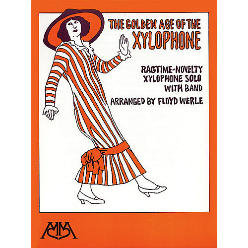 Hal Leonard Golden Age of the Xylophone Concert Band Arranged by Floyd E. Werle
