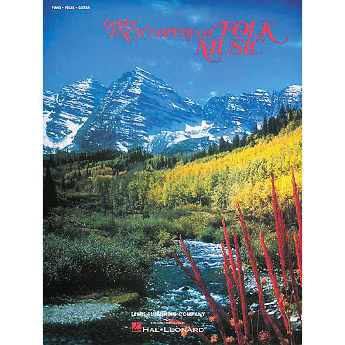 Hal Leonard Golden Encyclopedia Of Folk Music Piano/Vocal/Guitar Songbook