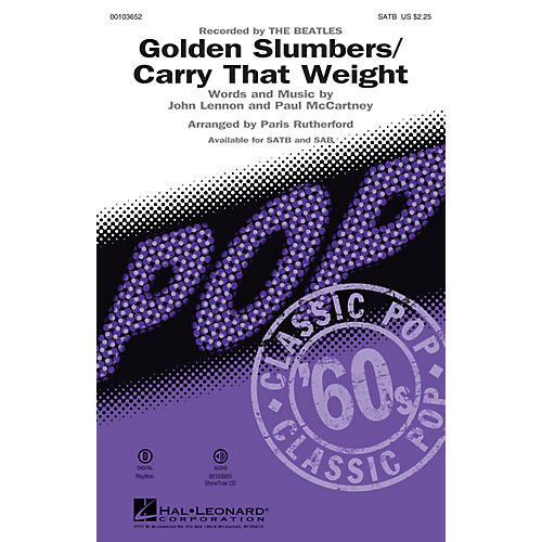 Hal Leonard Golden Slumbers/Carry That Weight (SATB) SATB by The Beatles arranged by Paris Rutherford