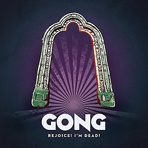Alliance Gong - Rejoice I'm Dead