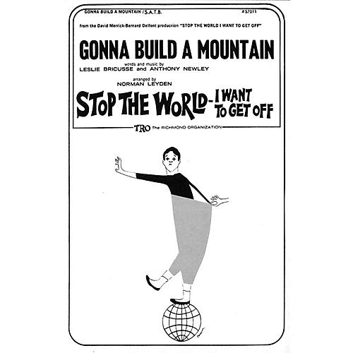 TRO ESSEX Music Group Gonna Build A Mountain SSA Arranged by Norman Leyden