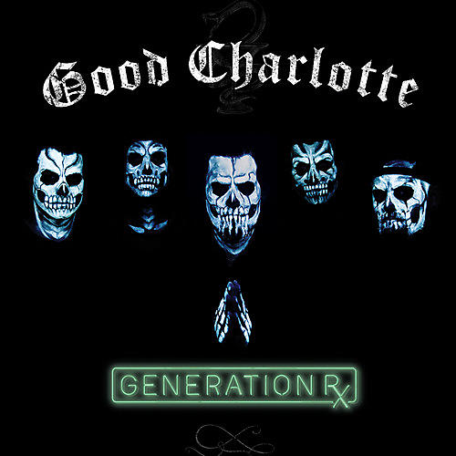 Alliance Good Charlotte - Generation Rx