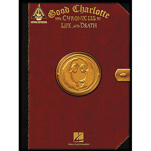 Hal Leonard Good Charlotte - The Chronicles of Life and Death