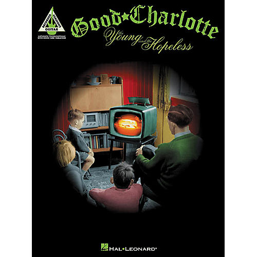 Hal Leonard Good Charlotte - The Young and the Hopeless Book