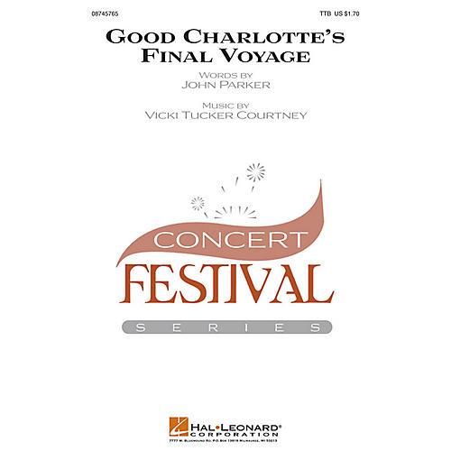 Hal Leonard Good Charlotte's Final Voyage TTB composed by John Parker
