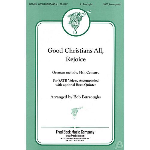 Fred Bock Music Good Christians All, Rejoice Brass Accompaniment Arranged by Bob Burroughs