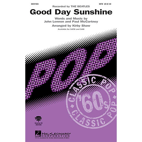 Hal Leonard Good Day Sunshine SAB by The Beatles Arranged by Kirby Shaw