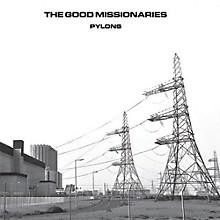 Good Missionaries - Pylons
