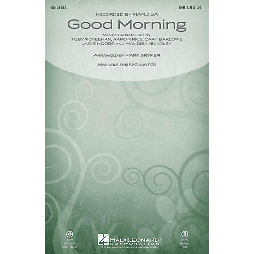Hal Leonard Good Morning SSA by Mandisa Arranged by Mark Brymer