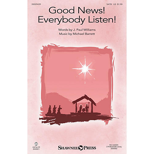 Shawnee Press Good News! Everybody Listen! SATB composed by Michael Barrett