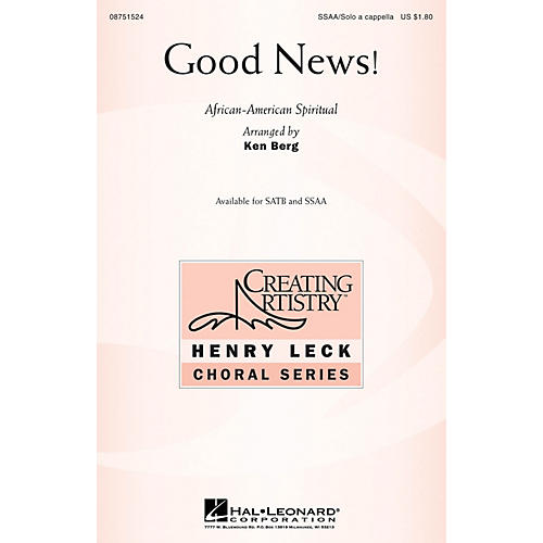 Hal Leonard Good News! SSAA WITH SOLO A CAPPELLA arranged by Ken Berg