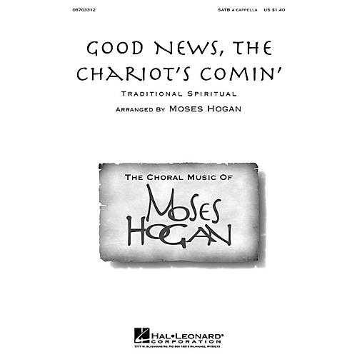 Hal Leonard Good News, the Chariot's Comin' SATB a cappella arranged by M Hogan