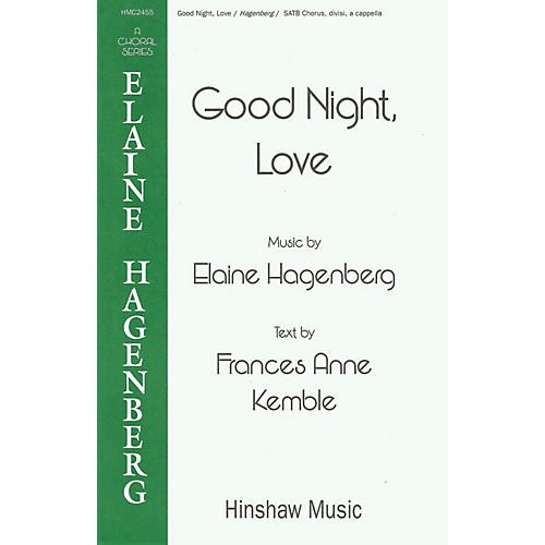 Hinshaw Music Good Night, Love SSAATTBB composed by Elaine Hagenberg