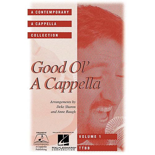 Hal Leonard Good Ol' A Cappella TTBB A Cappella arranged by Deke Sharon