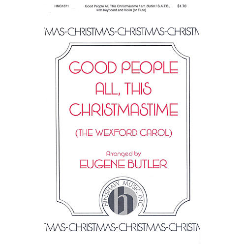 Hinshaw Music Good People All, This Christmastime SATB arranged by Eugene Butler