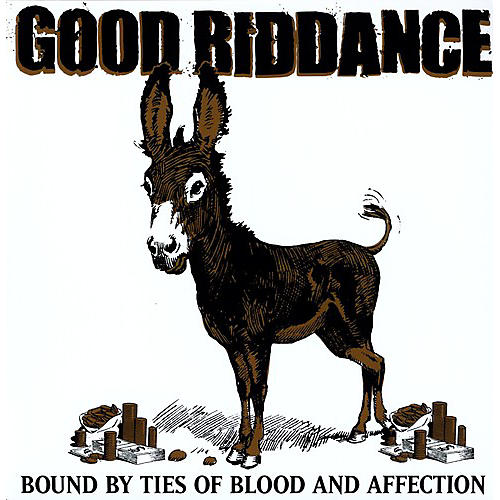 Alliance Good Riddance - Bound By Ties of Blood and Affection