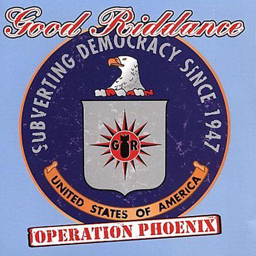 Alliance Good Riddance - Operation Phoenix