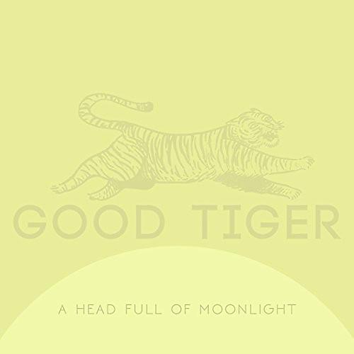 Alliance Good Tiger - A Head Full Of Moonlight