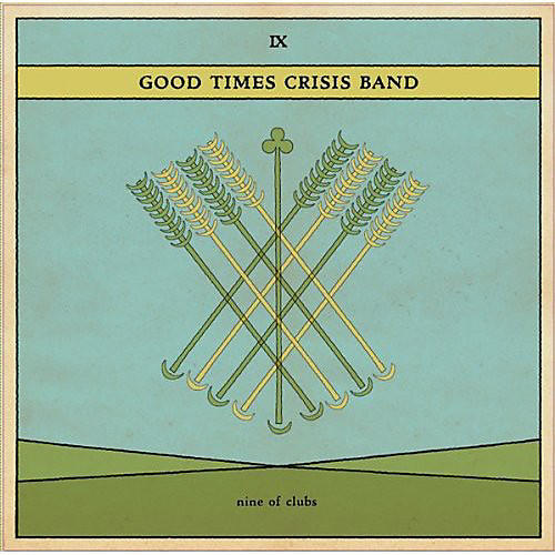 Alliance Good Times Crisis Band - Nine of Clubs