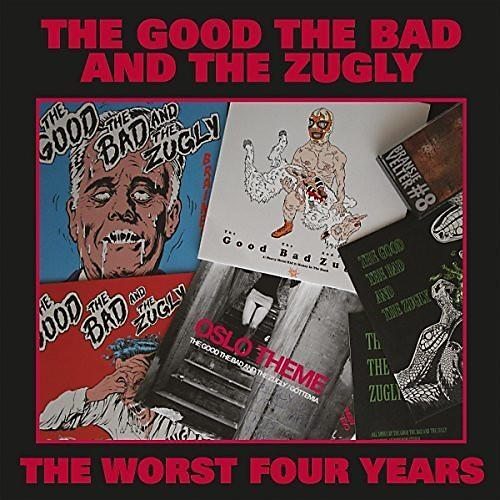 Alliance Good the Bad & the Zugly - Worst Four Years