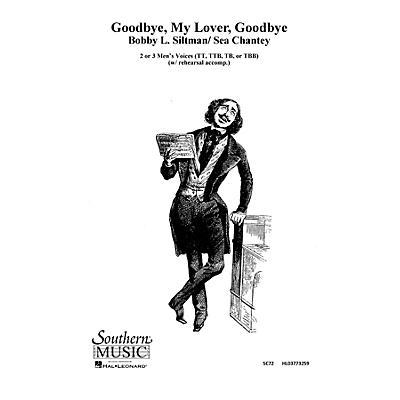Hal Leonard Goodbye, My Lover, Goodbye (Choral Music/Octavo Sacred 2-part) TTB Composed by Siltman, Bobby
