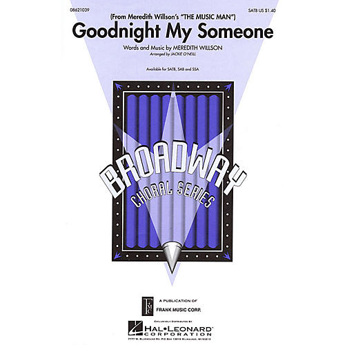 Hal Leonard Goodnight My Someone (from Meredith Willson's The Music Man) SSA Arranged by Jackie O'Neill