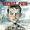 Alliance Gord Downie - Secret Path thumbnail